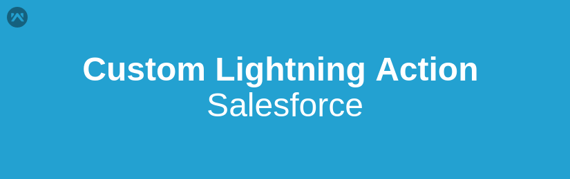 How to create a custom button on record page in Lightning Experience Salesforce