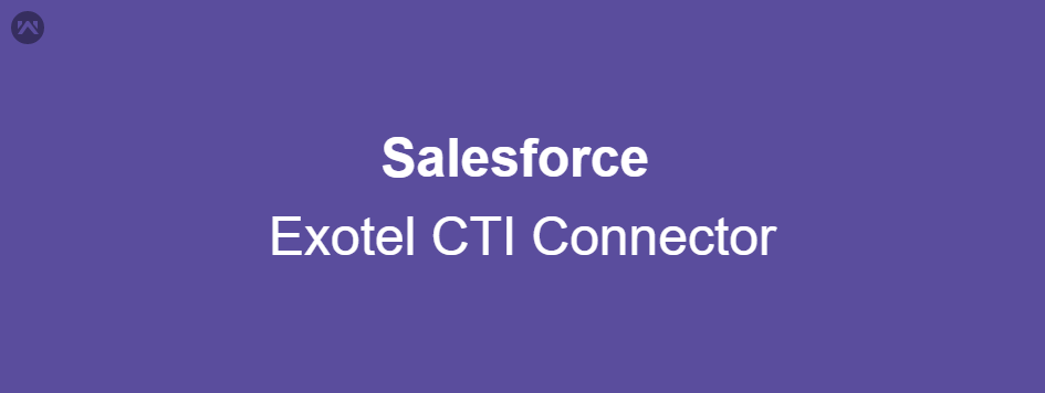 Salesforce Exotel CTI Connector